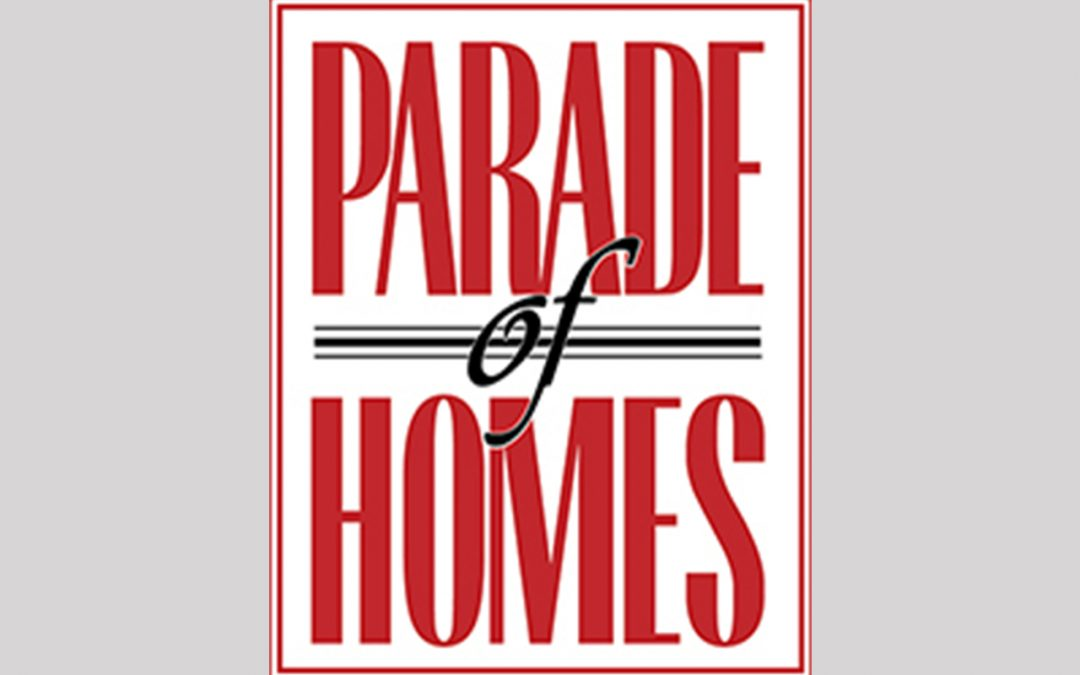 Join us on the Parade of Homes
